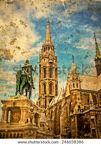 Old photo with Matthias Church in Budapest (Hungary) and  Statue of St. Stephen.Winter look and vintage processed. - stock photo