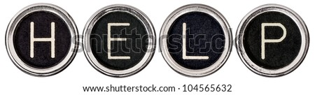 "Old, scratched chrome typewriter keys with black centers and white letters spelling out the word, ""HELP"".  Isolated on white with clipping path. - stock photo"