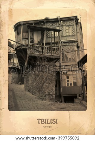 OLD TBILISI, GEORGIA, NORTH CAUCASUS - old houses, black and white picture in vintage style. Postcard with vintage effect - stock photo