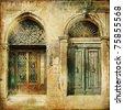 old venetian doors - picture in retro style - stock