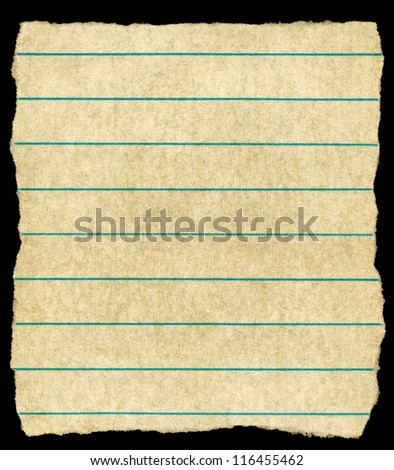 Old vintage yellowing torn lined paper isolated on black. - stock photo