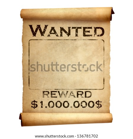 Old wanted poster - stock photo