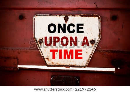 Once upon a time - stock photo