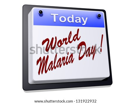 """One day Calendar with """"World Malaria Day"""" on a white background - stock photo"""