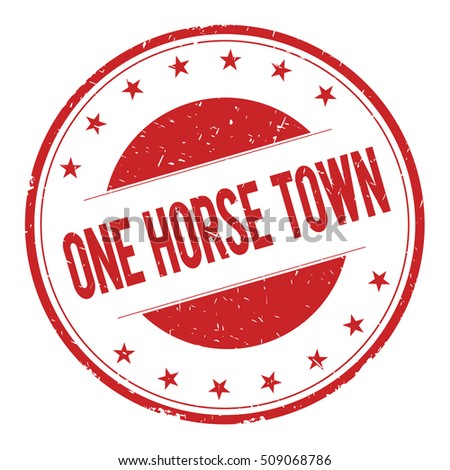 ONE-HORSE-TOWN stamp sign text word logo red.