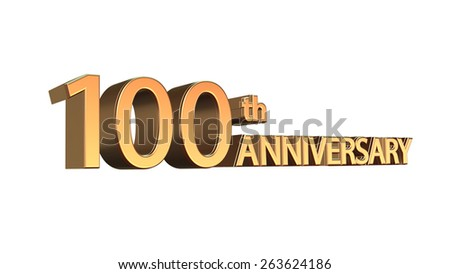 One hundredth anniversary symbol in gold letters on white background - stock photo