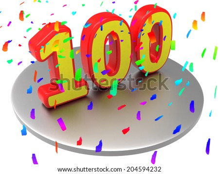 One Hundredth Showing Happy Birthday And Anniversary - stock photo