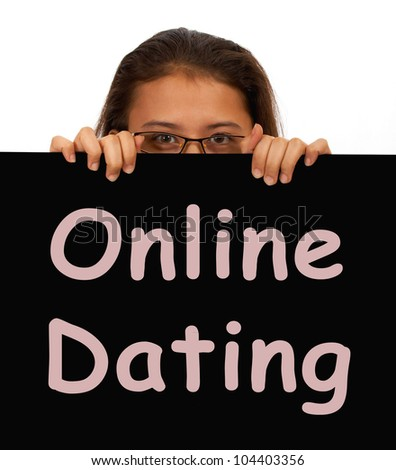 Online Dating Sign Showing Romance And Web Love - stock photo