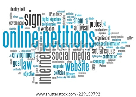 Online petitions issues and concepts word cloud illustration. Word collage concept.