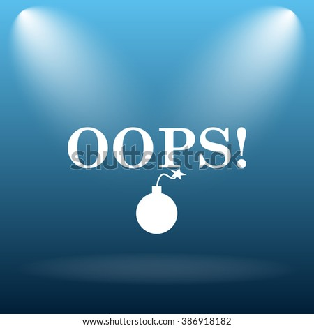 Oops icon. Internet button on blue background.   - stock photo
