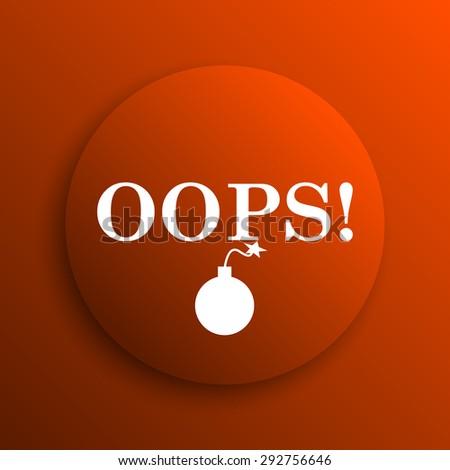 Oops icon. Internet button on orange background  - stock photo