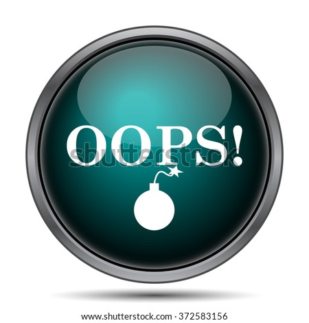 Oops icon. Internet button on white background.  - stock photo