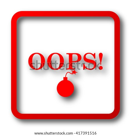 Oops icon. Internet button on white background.