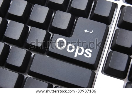 oops key showing mistake error or failure - stock photo