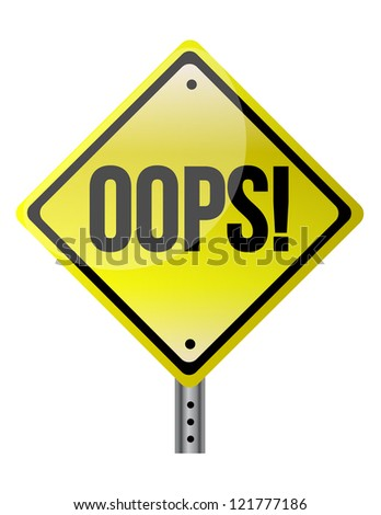 OOPS road sign illustration design over a white background - stock photo