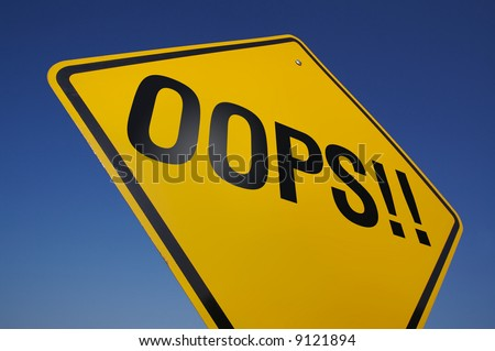 Oops! Road Sign with Dramatic Blue Sky. - stock photo