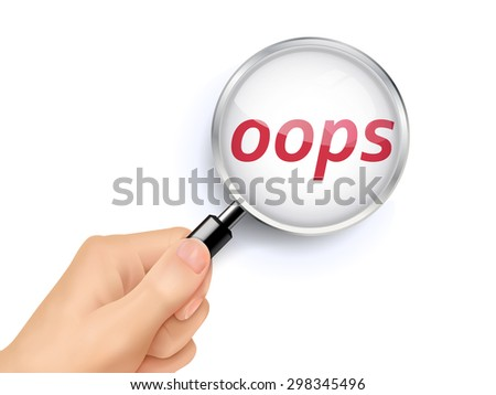 oops showing through magnifying glass held by hand - stock photo