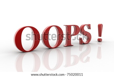 Oops word. Three-dimensional  isolated on white  back ground - stock photo