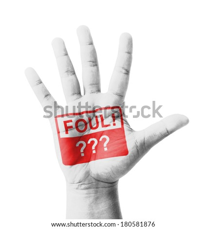 Open hand raised, Foul sign painted, multi purpose concept - isolated on white background - stock photo