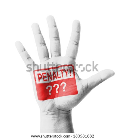 Open hand raised, Penalty sign painted, multi purpose concept - isolated on white background - stock photo