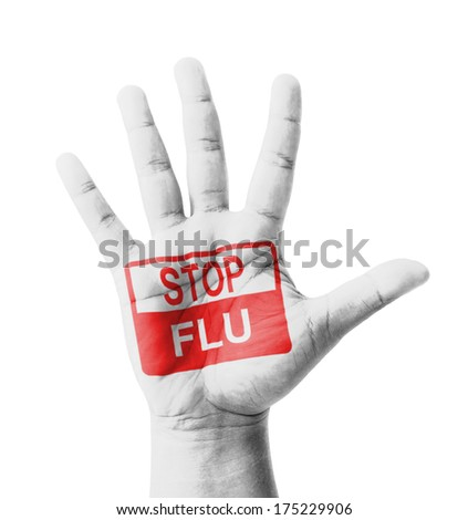 Open hand raised, Stop Flu sign painted, multi purpose concept - isolated on white background - stock photo