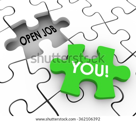 Open Job words in a puzzle piece hole to illustrate a vacant position or career opening or opportunity and the word You on a piece to fill it - stock photo