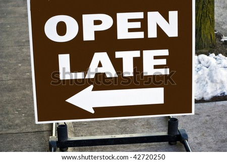 Open Late Sign - stock photo