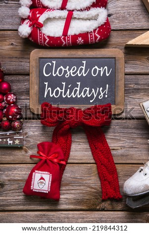 Opening hours on christmas holidays: closed; information for customers and guests. - stock photo