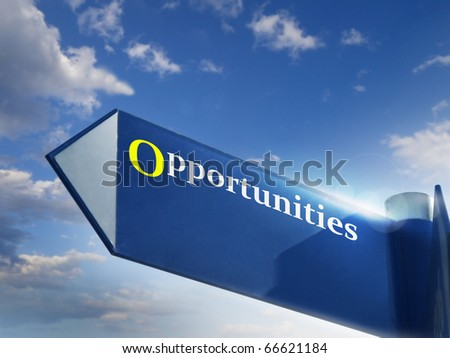 opportunities road sing for business jobs and career concepts