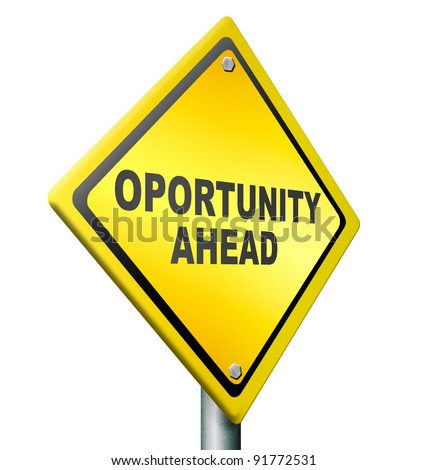 opportunity ahead, best chances to change for the better, job improvement,career move, yellow road sign with black text - stock photo