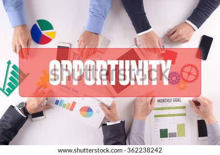 OPPORTUNITY Teamwork Business Office Working Concept - stock photo