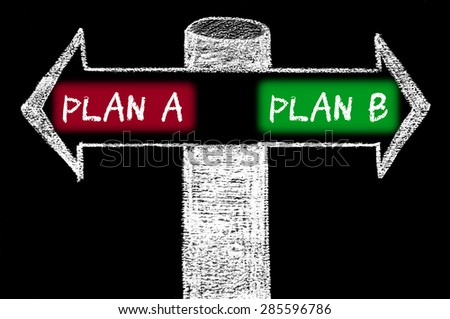 Opposite arrows with Plan A versus Plan B.Hand drawing with chalk on blackboard. Choice conceptual image - stock photo