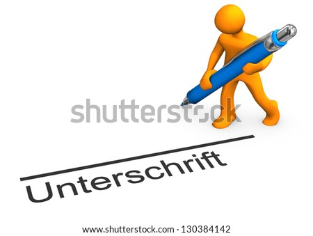 """Orange cartoon character with blue pen and german text """"unterschrift"""" translate """"signature"""". - stock photo"""