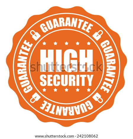 Orange High Security Guarantee Icon, Badge, Sticker, Tag or Label Isolated on White Background - stock photo