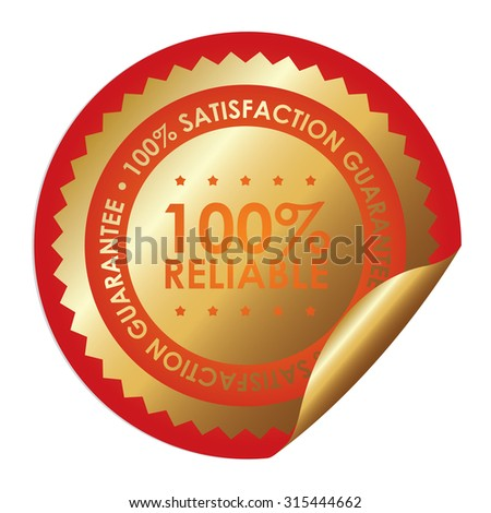 Orange Metallic Circle 100% Reliable 100% Satisfaction Guarantee Infographics Peeling Sticker, Label, Icon, Sign or Badge Isolated on White Background - stock photo