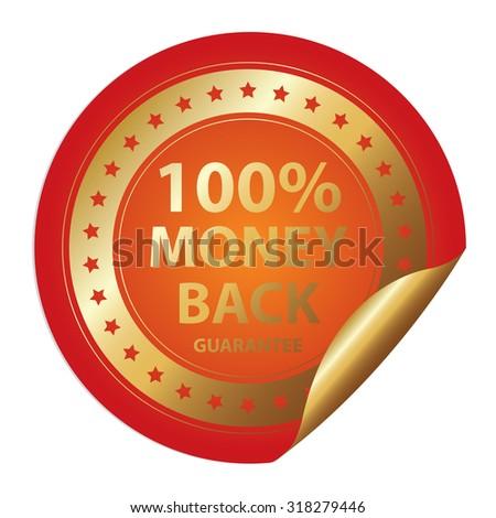 Orange Metallic 100% Money Back Guarantee Infographics Peeling Sticker, Label, Icon, Sign or Badge Isolated on White Background  - stock photo