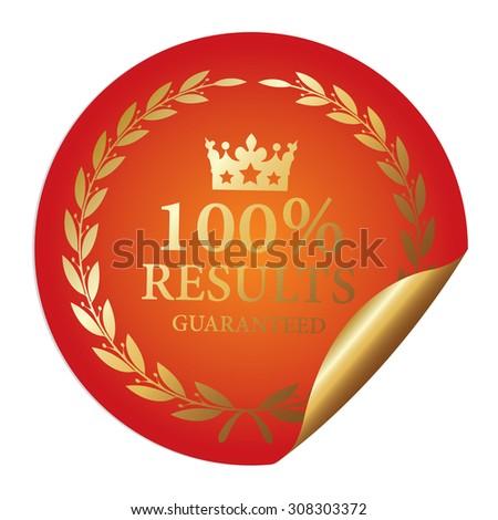 Orange Metallic 100% Results Guaranteed Infographics Peeling Sticker, Icon, Sign or Label Isolated on White Background  - stock photo