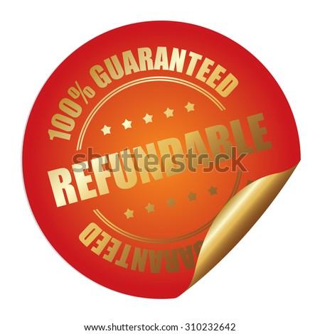 Orange Refundable 100% Guaranteed Infographics Peeling Sticker, Label, Icon, Sign or Badge Isolated on White Background  - stock photo