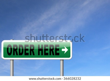 order here button on online internet webshop. Shopping road sign or webshop billboard.