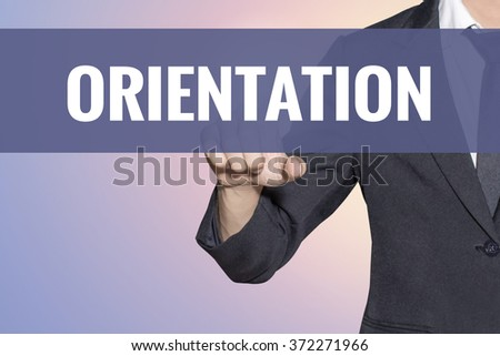 Orientation word Business man touch on virtual screen soft sweet vintage background - stock photo