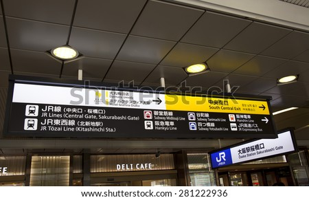 OSAKA - APR 21 : JR Osaka Station sign on  April 21,2015 in Osaka, Japan. It is a major railway station in the Umeda district of Kita-ku, Osaka, Japan, operated by West Japan Railway Company.