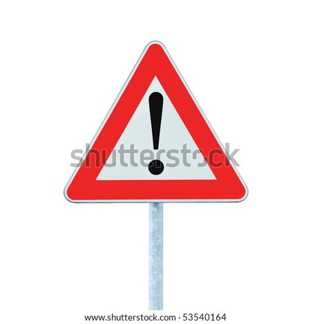 Other Danger Ahead Warning Road Sign With Pole, isolated - stock photo