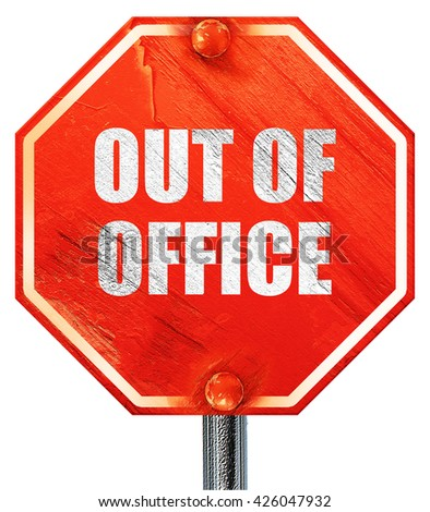 out of office, 3D rendering, a red stop sign - stock photo