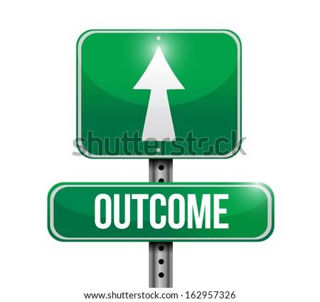 outcome road sign illustration design over a white background - stock photo