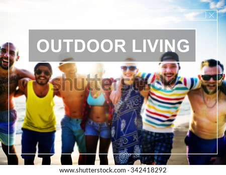 Outdoor Living Summer Friendship Beach Vacation Concept