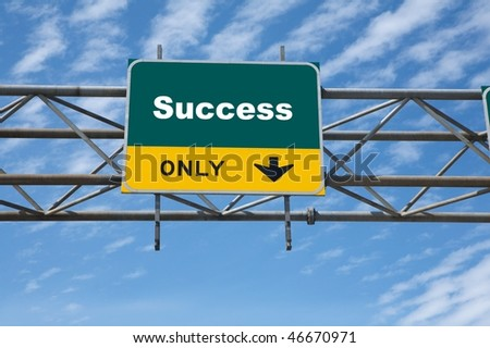 Outdoor traffic sign the word success on it - stock photo