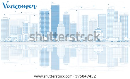 Outline Vancouver skyline with blue buildings and reflections. Business travel and tourism concept with place for text. Image for presentation, banner, placard and web site. - stock photo