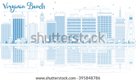 Outline Virginia Beach Skyline with Blue Buildings and Reflections. Business Travel and Tourism Concept with Copy Space. Image for Presentation, Banner, Placard and Web Site - stock photo