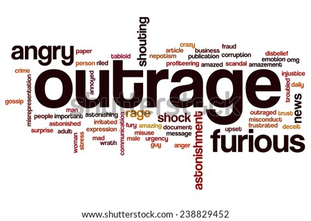 Outrage word cloud concept with angry rage related tags - stock photo