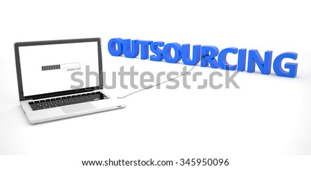Outsourcing - laptop notebook computer connected to a word on white background. 3d render illustration. - stock photo